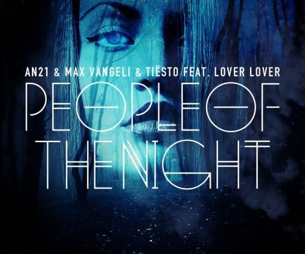 AN21-Max-Vangeli-People-of-the-night-tiesto-youredm