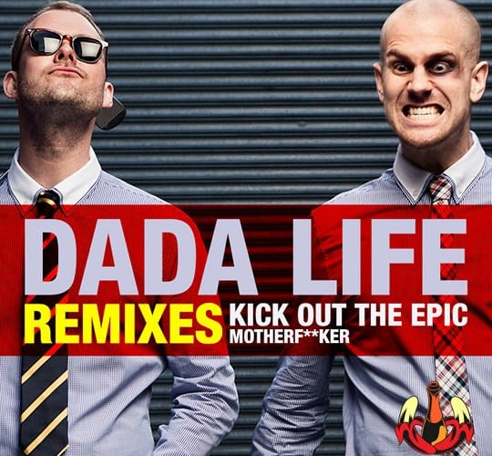 Dada-Life-Otto-Knows-remix-Datsik-Kick-Out-The-Epic-Motherfucker-Youredm