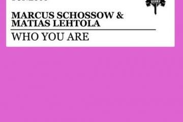 marcus-schossow-matias-lehtola-who-you-are-house-progressive-edm-youredm