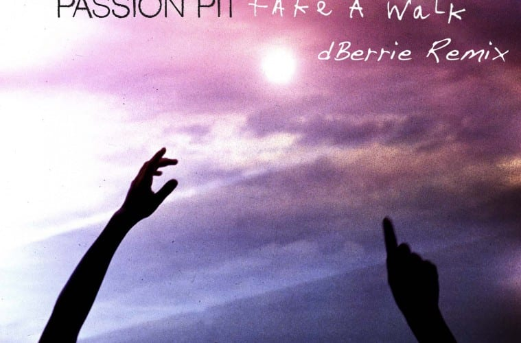 passion-pit-dberrie-remix-take-a-walk-youredm