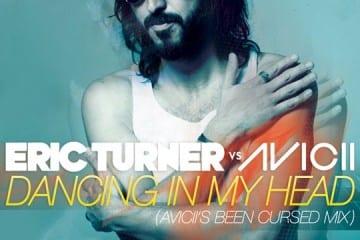 Aviciis-Been-Cursed-Mix-Eric-Turner-dancing-in-my-head-youredm