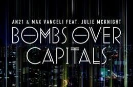 AN21 & Max Vangeli ft. Julie McKnight - Bombs Over Capitals (Original Mix) [Size]