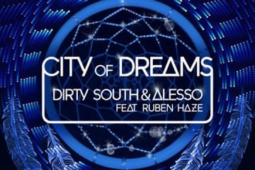 Dirty South & Alesso feat Ruben Haze - City of Dreams (Original Mix) [Phazing]