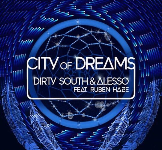 Dirty South & Alesso feat Ruben Haze - City of Dreams (Original Mix) [Phazing]