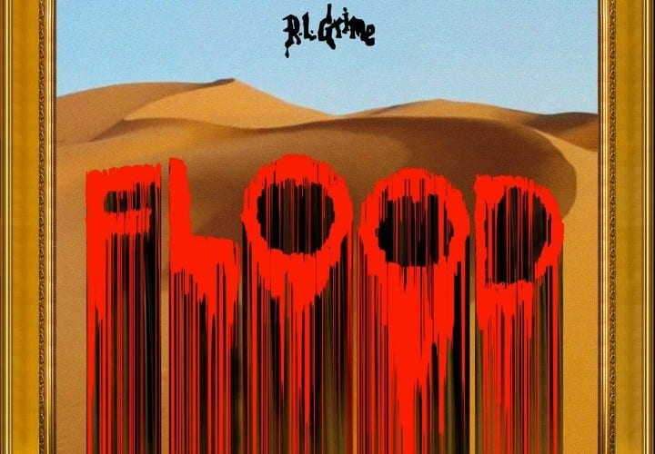 RL Grime - Flood