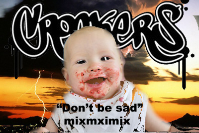 crookers dont be sad mix