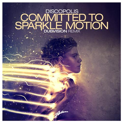Committed To Sparkle Excellence (DubVision Remix)