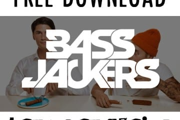Bassjackers - Let's Get Weird