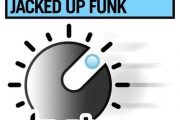 DJ Dan TJR - Jacked Up Funk
