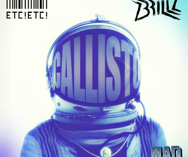 Brillz & ETC!ETC! - Callisto