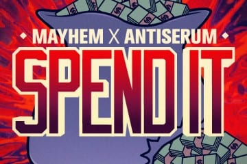 Mayhem x Antiserum - Spend It