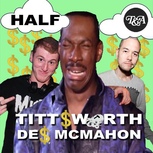 tittsworth des mcmahon half vip t&a records