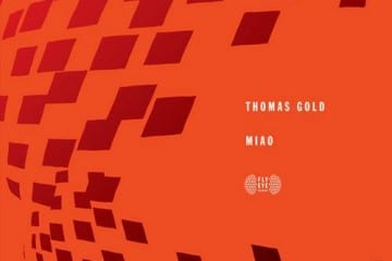 Thomas Gold - MIAO (Original Mix) [Fly Eye Records]