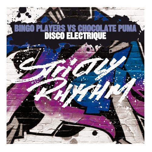 Bingo Players vs Chocolate Puma - Disco Electrique
