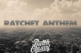 Butch Clancy - The Ratchet Anthem