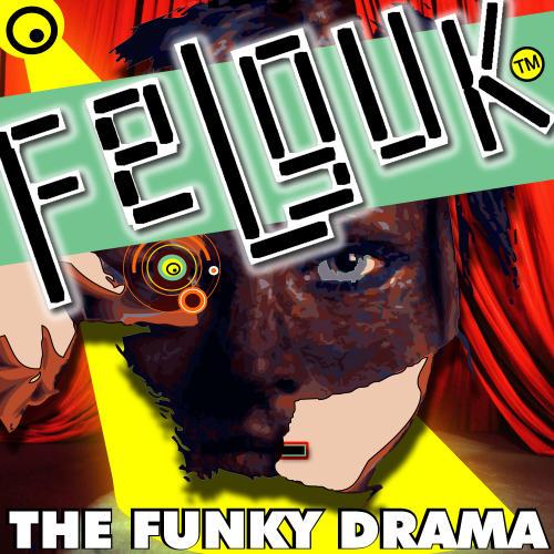 Felguk - The Funky Drama [BugEyed Records]