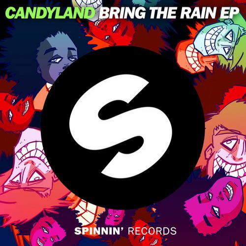 Candyland - Bring The Rain EP [Spinnin]