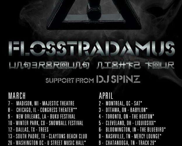 Flosstradamus Underground Nights Tour