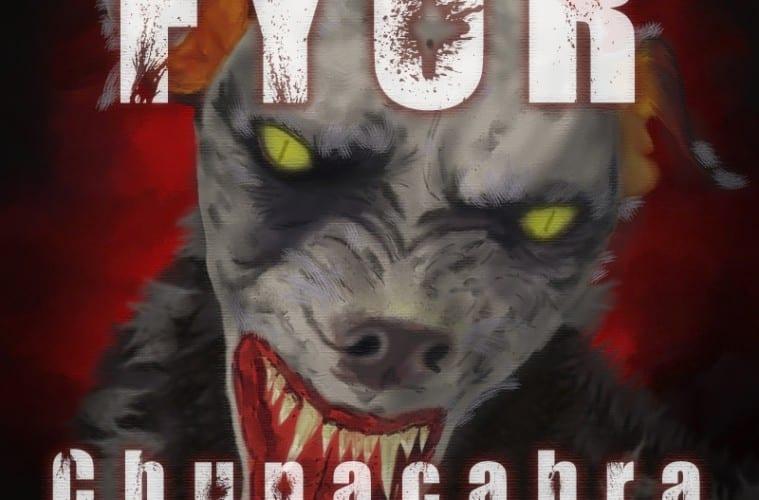 FYOR - Chupacabra