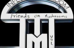 infected mushroom-friends on mushrooms ep-vol 1-youredm