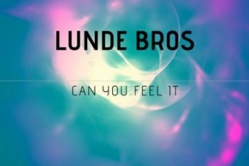 lunde-bros-can-you-feel-it-460x330