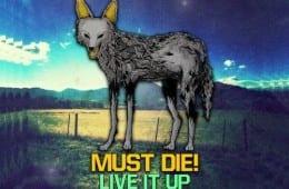 Must Die - Live It Up EP