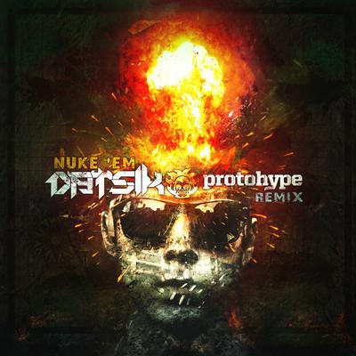 Datsik - Nuke Em (Protohype Remix)