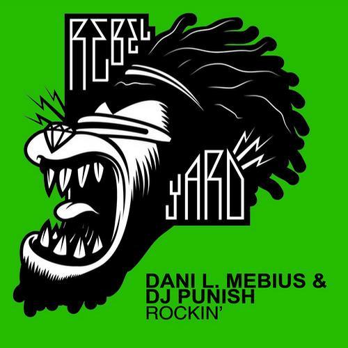 DJ Punish, Dani L Mebius - Rockin'