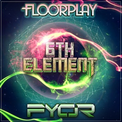 FYOR & Floorplay - 6th Element (Original Mix)