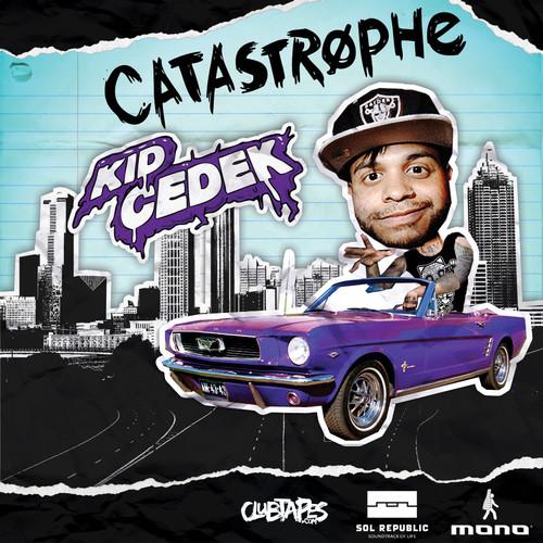 Kid Cedek - Catastrophe EP