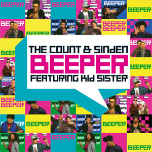 The Count & Sinden - Beeper (featuring Kid Sister)