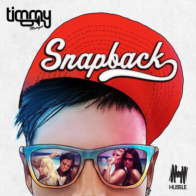 Timmy Trumpet - Snapback