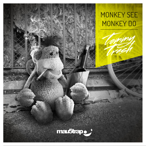 Tommy Trash - Monkey See Monkey Do [mau5trap]