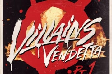 Villains - Vendetta Pt 1