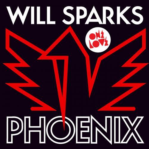 Will Sparks - Phoenix [Onelove]