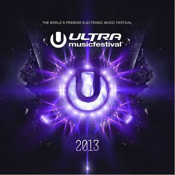 Ultra Music Festival 2013 Official Compilation [Ultra ...