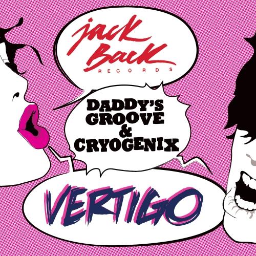 Cryogenix, Daddy's Groove - Vertigo