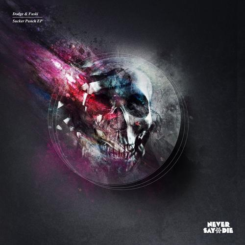Dodge & Fuski - Sucker Punch EP