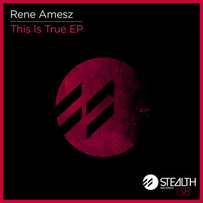 Rene Amesz - This Is True EP