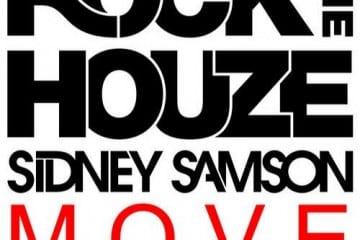 Sidney Samson - Move [RockTheHouze]