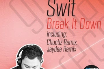 Swit - Break It Down [Groovemate Records]