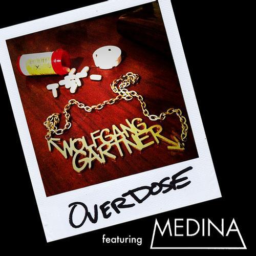 Wolfgang Gartner Feat. Medina – Overdose [Ultra Records]