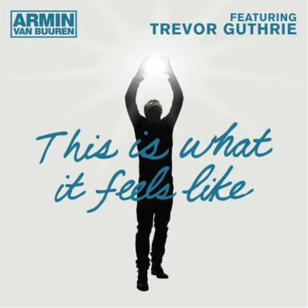 Armin Van Buuren This Is What It Feels Like Album Cover Armin van Buuren feat....