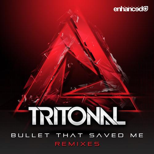 tritonal-bullet that saved me