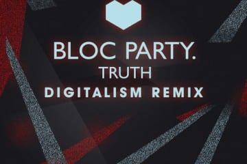 blocparty-truth-digitalismremix-youredm