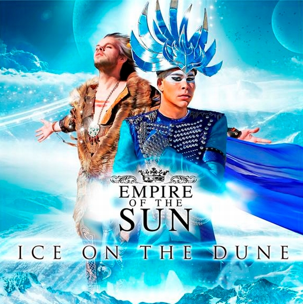 Empire of The Sun – Ice On the Dune ( New Album Out NOW)