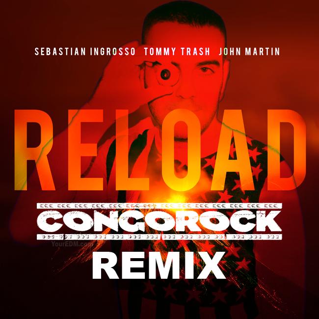 Sebastian Ingrosso, Tommy Trash - Reload ft. John Martin ...