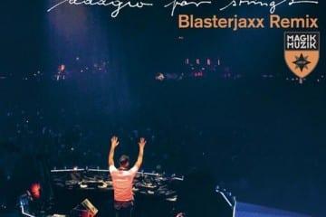 adagioforstrings-blasterjaxxremix-youredm