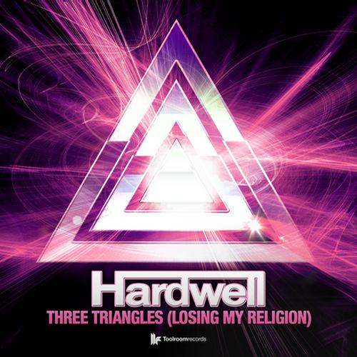 Hardwell – Three Triangles (Losing My Religion) [Toolroom Records]