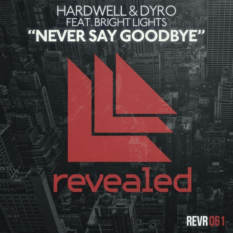Hardwell & Dyro feat. Bright Lights – Never Say Goodbye [Music Video]
